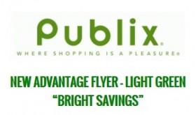 """New Publix Advantage Flyer """"Bright Savings""""  Good 3/30 – 4/19"""