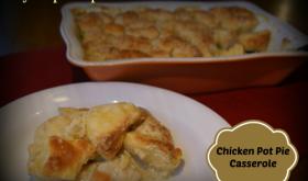 Tasty Tuesday!!  Easy Chicken Pot Pie Casserole!