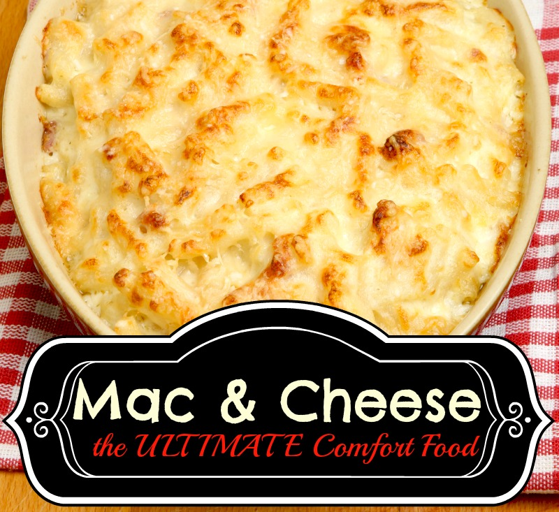 Macaroni and Cheese the ULTIMATE Comfort Food - My Coupon Expert