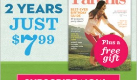 2 Years of Parents Magazine Only $7.99 + Free Gift
