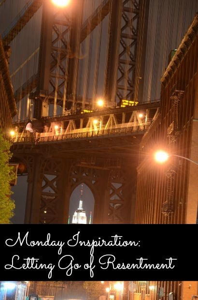 Monday Inspiration: Letting Go of Resentment