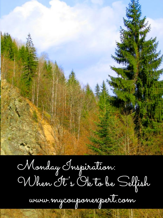 Monday Inspiration: When It's OK to be Selfish