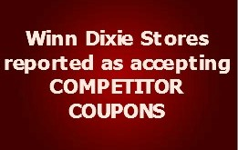 Winn Dixie Stores accepting competitor coupons (ongoing list)