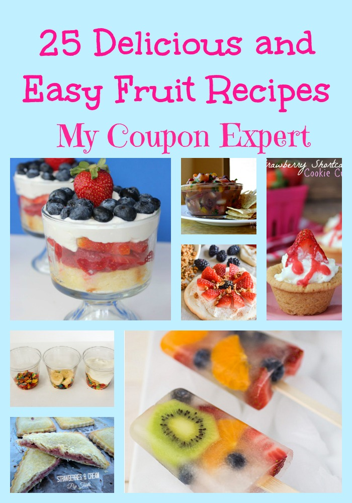 25 Delicious and Easy Fruit Recipes - If your family loves fruit, these recipes are perfect for you!