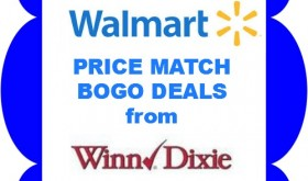 Walmart PRICE MATCH Winn Dixie BOGO's July 30th – August 5th!