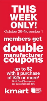 Kmart Doubling Coupons this week!  October 26th – November 1st!!!