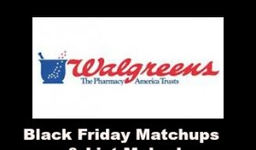Walgreens BLACK FRIDAY AD – 11/27 thru 11/29 ONLY!