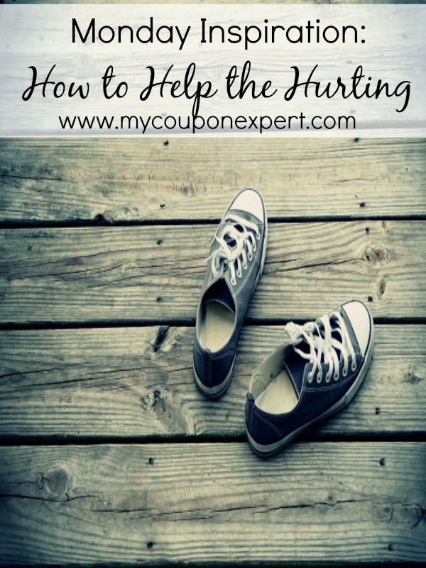 Monday Inspiration: How to Help the Hurting