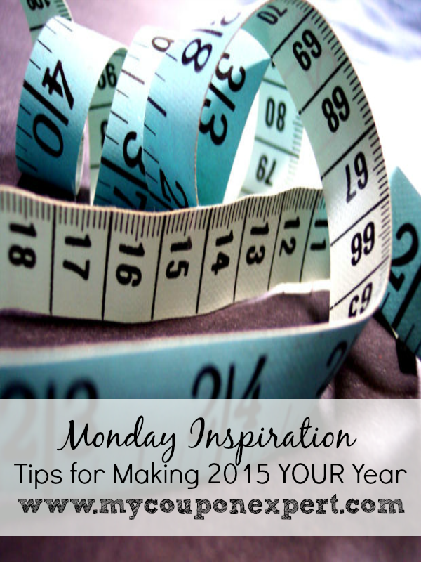 Monday Inspiration: Tips for Making 2015 YOUR Year