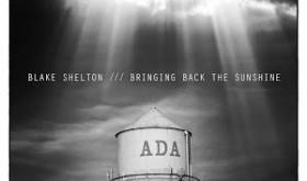 """FREE """"Bringing Home the Sunshine"""" Blake Shelton Album"""