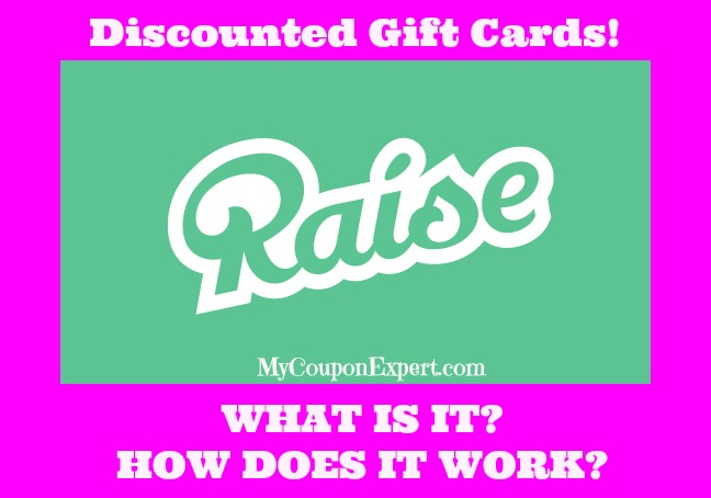 Discounted Gift Cards through Raise!  Buy or Sell Safely!