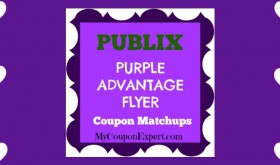 Publix Purple Flyer Matchups May 5th – 18th!