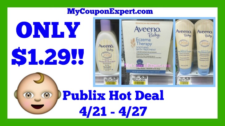 Publix Hot Deal Alert! Aveeno Baby Products Only $1.29 Until 4/27 - My Coupon Expert