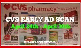 CVS Ad Scan for APRIL 24th- April 30th!  Super Early!