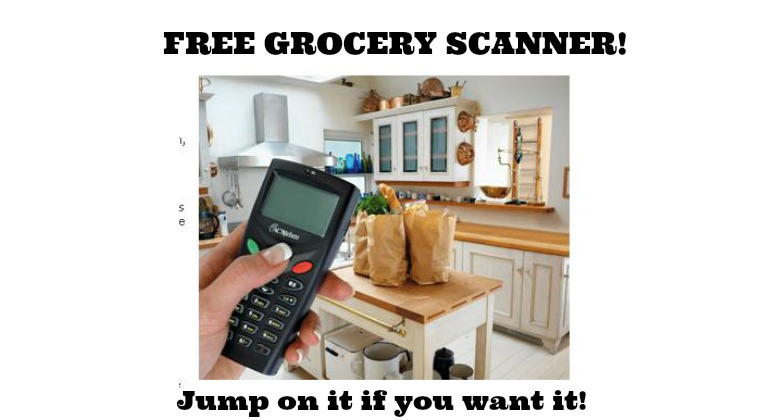 FREE GROCERY SCANNER!!  Last chance this month!!