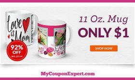 HOT DEAL ALERT 11 Ounce Custom Mug Only $1.00 – 92% Savings!!