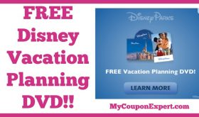 Get Yours TODAY!! FREE Disney Parks Vacation Planning DVD!!