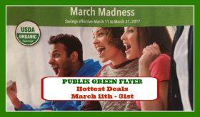 Publix GREEN Flyer HOTTEST DEALS March 11th – 31st!!