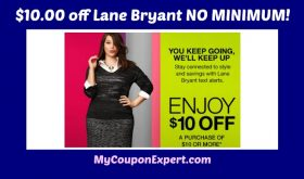 HEY LOOK!  Get $10 off at Lane Bryant!  No MINIMUM purchase! Hurry!