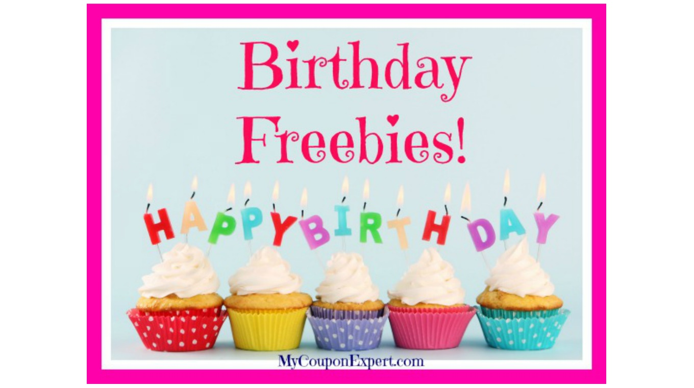 HUGE LIST of BIRTHDAY FREEBIES & DEALS!