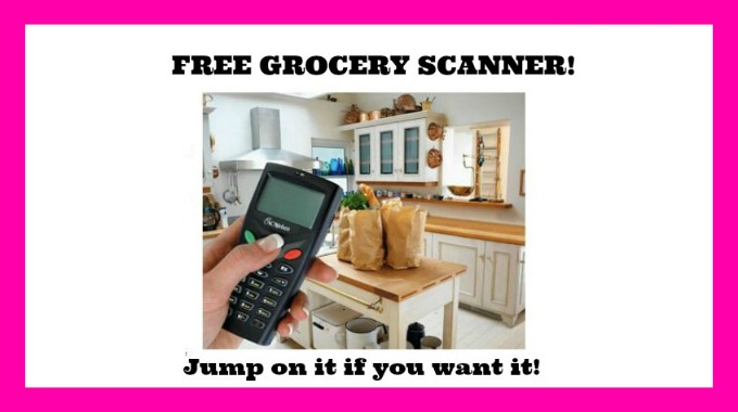 HURRY!!  Openings for the FREE GROCERY SCANNER!!
