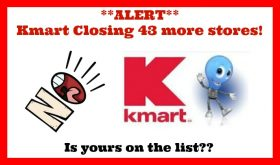 Kmart / Sears to close 43 more stores! Is yours on the list??