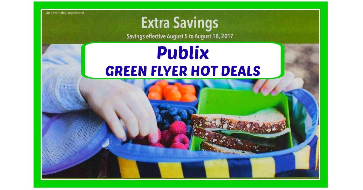 Publix GREEN Advantage Flyer Deals 8/5/17 – 8/18/17!!