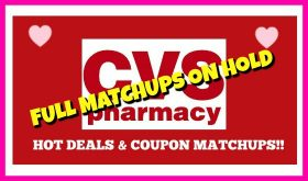 CVS WEEKLY COUPON MATCHUPS ON HOLD
