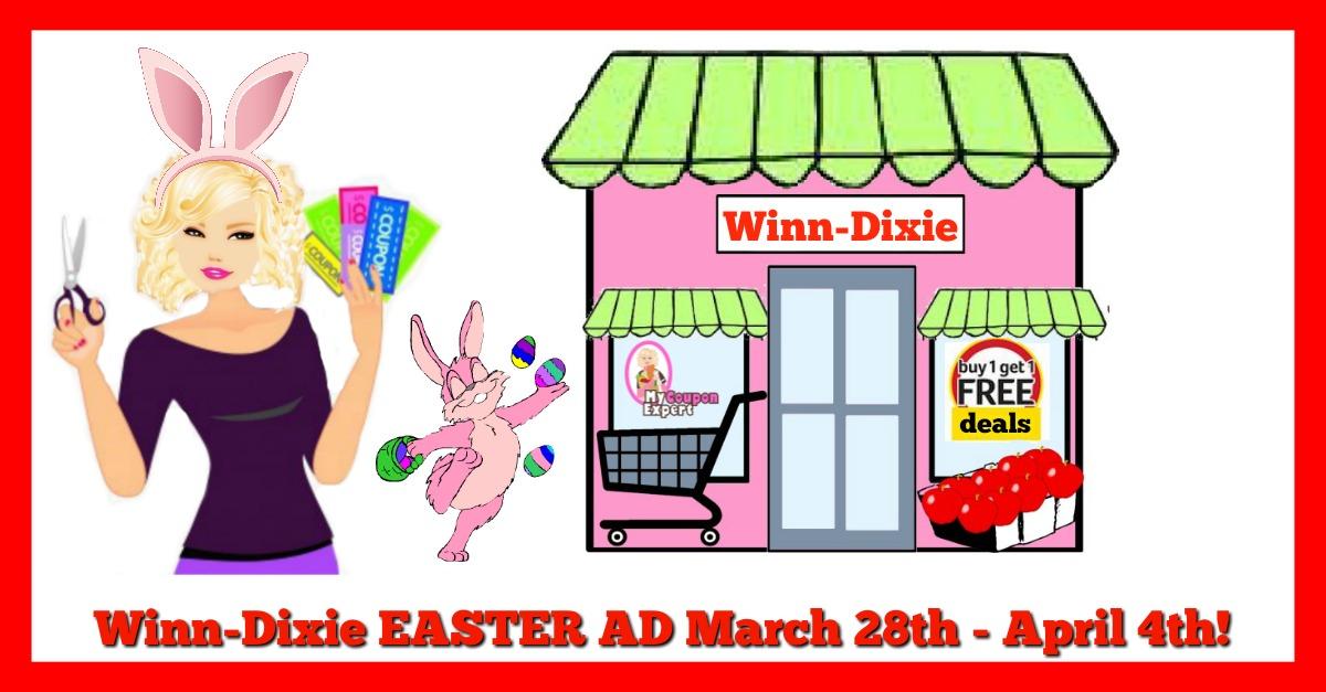 Winn Dixie EASTER AD March 28th – April 4th!!