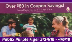 Publix Purple Advantage Flyer March 24th – April 6th!