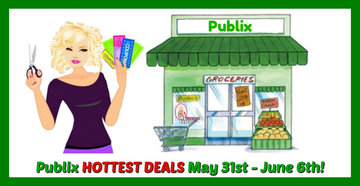 Publix HOTTEST DEALS May 31st – June 6th!!