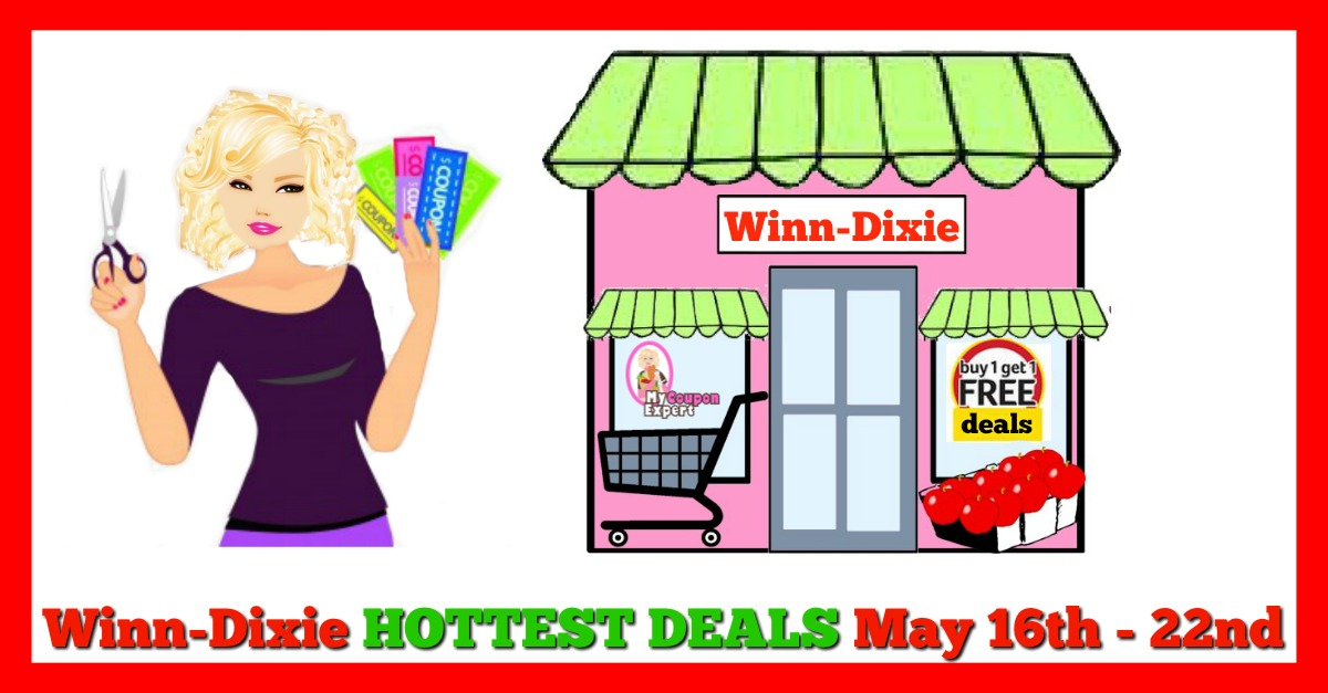 Winn Dixie HOTTEST DEALS May 16th – 22nd!