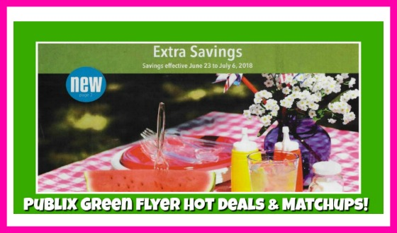 Publix GREEN FLYER Hot Deals & Matchups June 23rd – 6th