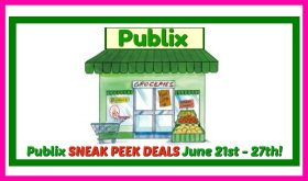 Publix SNEAK PEEK Deal Matchups June 21st – 27th!