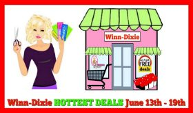 Winn Dixie HOTTEST DEALS June 13th – 19th!!