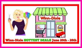 Winn Dixie HOTTEST DEALS June 20th – 26th!