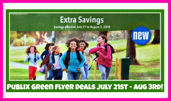 Publix GREEN Flyer July 21st – August 3rd!
