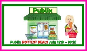 Publix HOTTEST DEALS for July 12th – 18th!!
