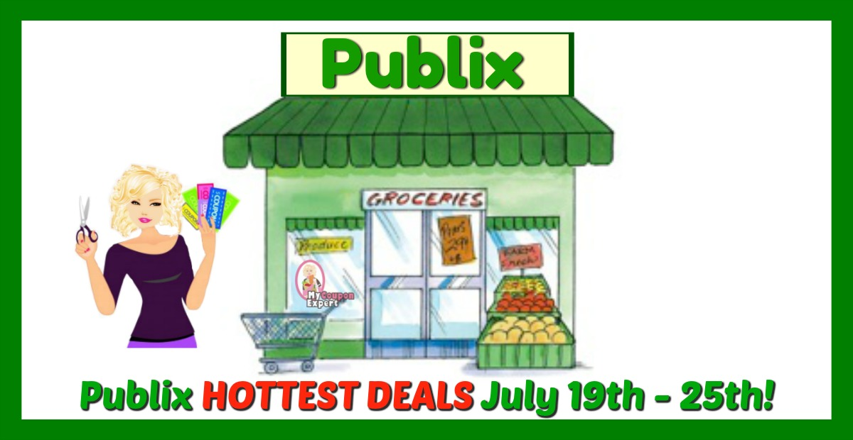 Publix HOTTEST DEALS July 19th - 25th!! ·