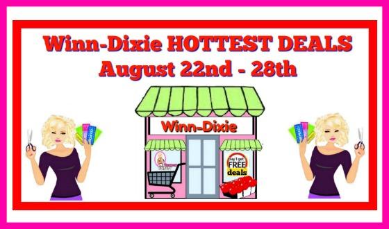 Winn Dixie HOTTEST DEALS August 22nd – 28th!