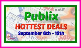 Publix HOTTEST DEALS September 6th – 12th!