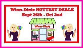Winn Dixie HOTTEST DEALS Sept 26th – Oct 2nd!