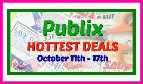 Publix HOTTEST DEALS October 11th – 17th!!