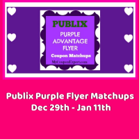 Publix Purple Flyer Coupon Matchups Dec 29th – January 11th!