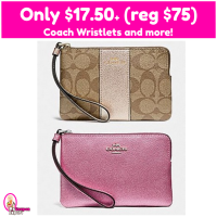 Only $17.50 (reg $78) Coach Corner Zip Wristlet and more!