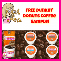 HURRY!!!  Free Dunkin' Donuts Coffee Sample!!