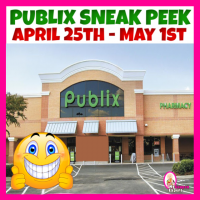 Publix SNEAK PEEK April 25th – May 1st!  HUGE WEEK!