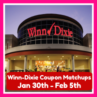 Winn Dixie HOT DEALS and Matchups Jan 30th – Feb 5th!