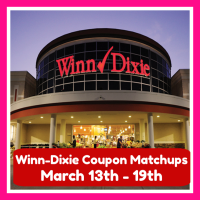 Winn Dixie HOTTEST DEALS and Matchups March 13th – 19th!