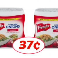 French's Crispy Fried Onions only 37¢ at Publix!
